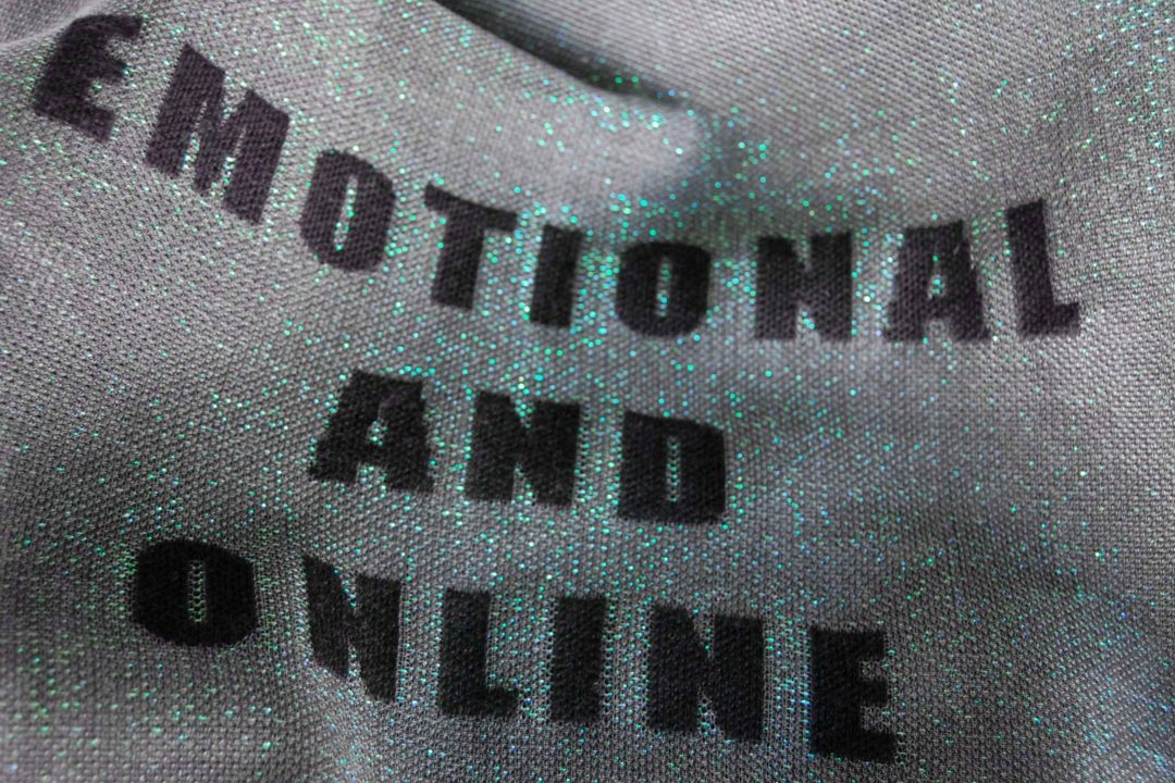 Emotional and online